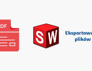 DPSTODAY solidworks pdf eksportowanie plików
