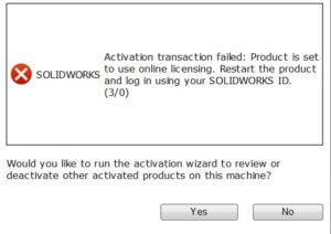 nie udana próba aktywacji activation transaction failed solidworks 3 0