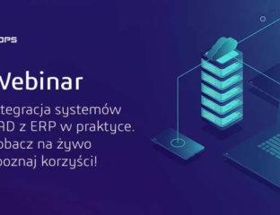Webinarium - Integracja CAD z ERP - korzyści