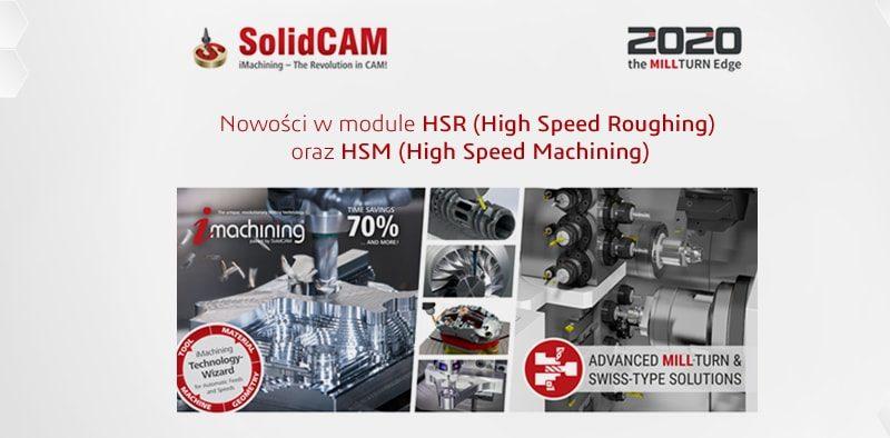 SolidCAM 2020 nowości w modul HSR HSM