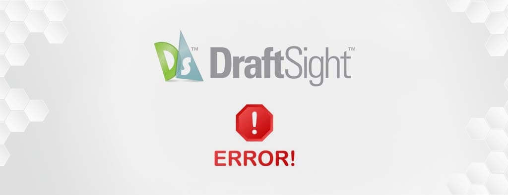 DPSTODAY - Problem z uruchomieniem programu DraftSight