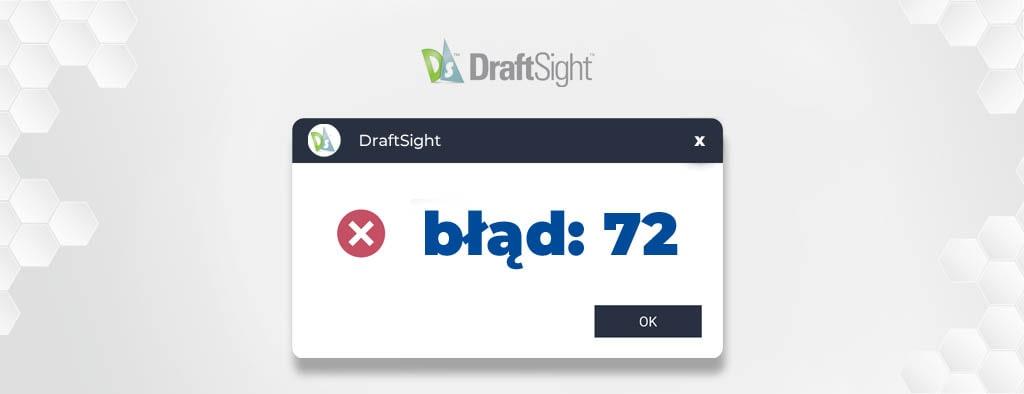 DraftSight - problem inicjalizacji Kreatora aktywacji 72
