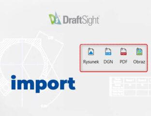 Import plików do programu DraftSight
