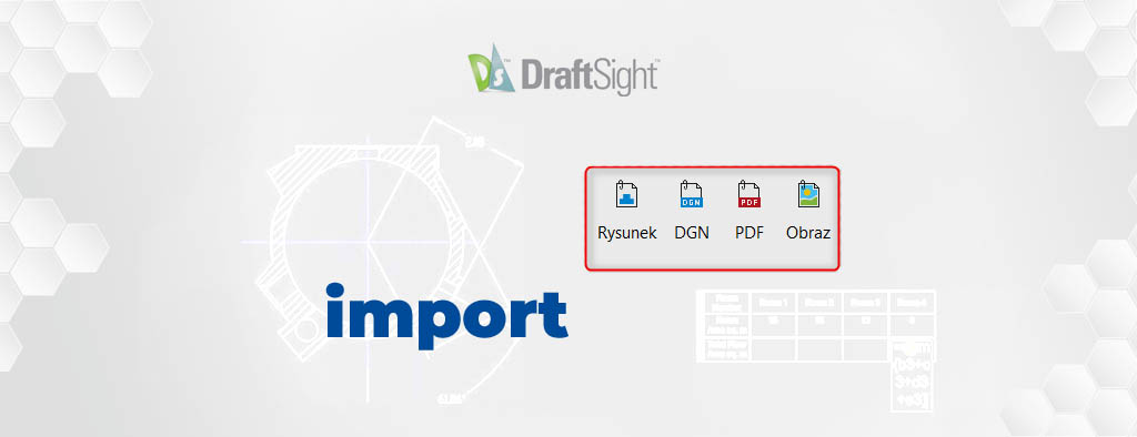 Import plików do programu DraftSight