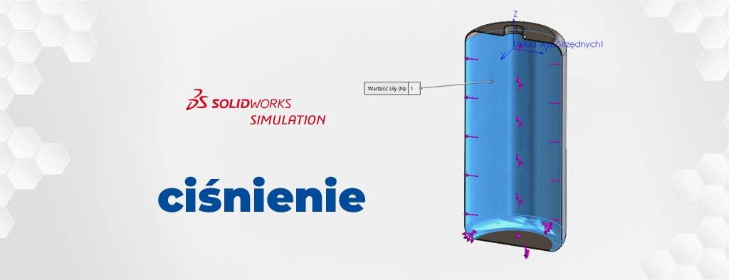 SOLIDWORKS Simulation - badanie ciśnienia hydrostatycznego w zbiorniku