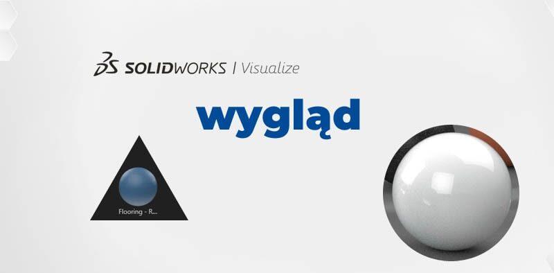 Tworzenie pliku niestandardowego wyglądu w SOLIDWORKS Visualize