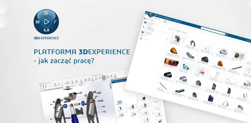 Jak zacząć pracę w Platformie 3DEXPERIENCE