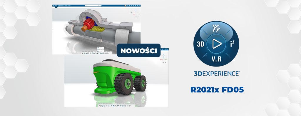 Nowości 3DEXPERIENCE R2021x FD05