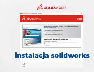 Jak zainstalować solidworks instrukcja