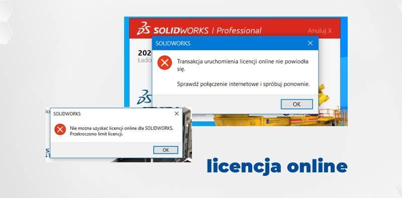 Rozwiązanie poblemów z uruchomieniem licencji online SOLIDWORKS