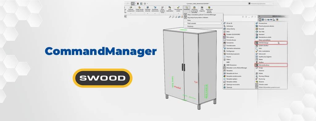 Naprawa CommandManager w SWOOD Design SOLIDWORKS
