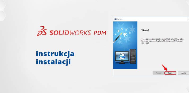 jak zainstalowaćsolidworks pdm