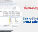 SOLIDWORKS PDM Client - jak poprawnie odinstalować - instrukcja